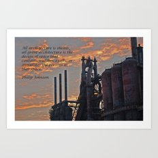 All architecture is shelter....... Philip Johnson Quote Art Print