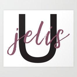 You Jelis Art Print