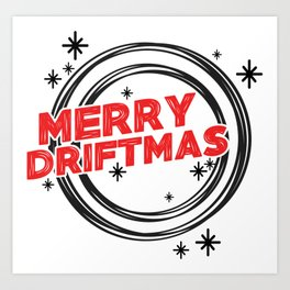 Merry Driftmas Art Print