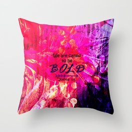 CALLED TO BE BOLD Floral Abstract Christian Typography Scripture Jesus God Hot Pink Purple Fuchsia Throw Pillow