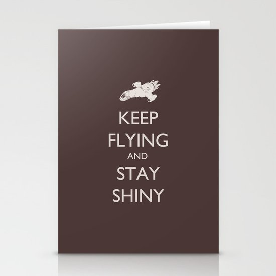 Keep Flying and Stay Shiny Stationery Cards