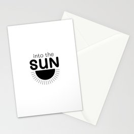 Into the sun, cute quote, positive quote, yoga quote, meditation Stationery Cards