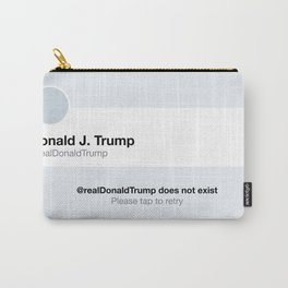 World Peace: Donald Trump Does Not Exist Carry-All Pouch