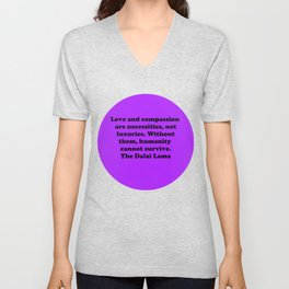 Love and compassion for all Unisex V-Neck