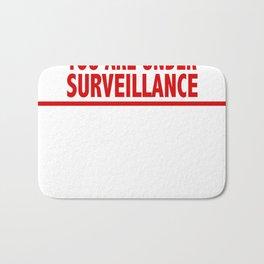 You Are Under Surveillance Bath Mat