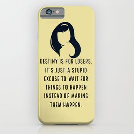 Destiny is for losers - Blair Waldorf iPhone Case