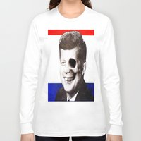 jfk Long Sleeve T-shirts featuring JFK SKULL PORTRAIT by Joedunnz