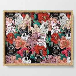 Because French Bulldogs Serving Tray