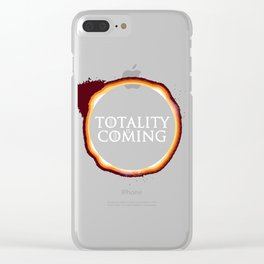 Totality is Coming Clear iPhone Case