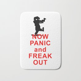 Now Panic and Freak Out - Zombies Bath Mat
