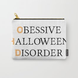 O.H.D. | Halloween Obsessed Carry-All Pouch