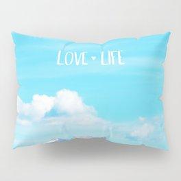 Love Life Pillow Sham