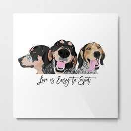 Love is Easy to Spot Bluetick Coonhound Metal Print