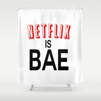 netflix Shower Curtains featuring Netflix Is Bae by Poppo Inc.