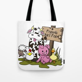 Friends Not Food Animal Rights Pig Cow present Tote Bag
