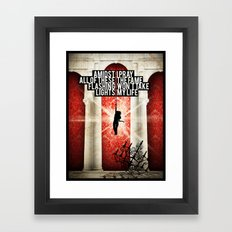 I Pray The Fame Won't Take My Life Framed Art Print