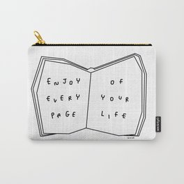 Enjoy Every Page Of Your Life - book illustration inspirational quote Carry-All Pouch
