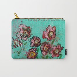 Struggle.Grow.Bloom.Repeat. Carry-All Pouch