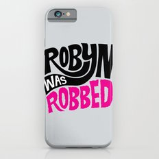 Robyn was Robbed iPhone 6s Slim Case