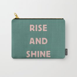 Rise and Shine motivational slogan in pink and green vintage letterpress Carry-All Pouch