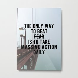 Motivational - Take Massive Action Daily Quote Metal Print