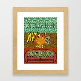 Cuz it iz Cotch Framed Art Print