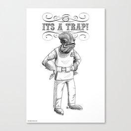 Its a trap - Admiral Akbar Canvas Print