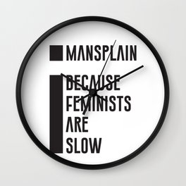 Mansplain Wall Clock