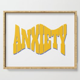 Anxiety Serving Tray
