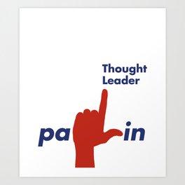 Palin Thought Leader Art Print