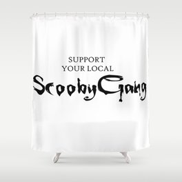 Support your local Scooby Gang Shower Curtain