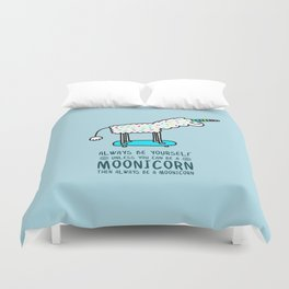 Always Be Yourself Duvet Cover
