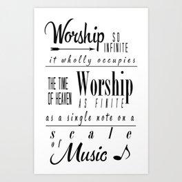 Worship Infinite and Finite Art Print