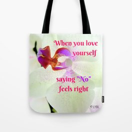 """No"" Feels right Tote Bag"