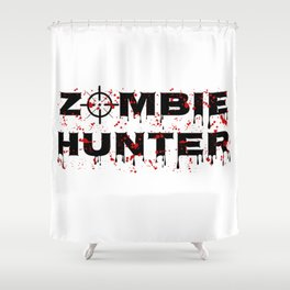 Zombie Hunter - Horror Infects Undead Blood Stain Shower Curtain