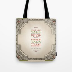 Plato regarding talking Tote Bag