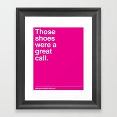 Your shoes Framed Art Print