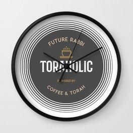 Future Rabbi - Toraholic, Powered by Coffee and Torah - Jewish Humor Wall Clock