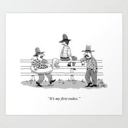First Rodeo Art Print