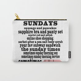 SUNDAYS (#3) Carry-All Pouch