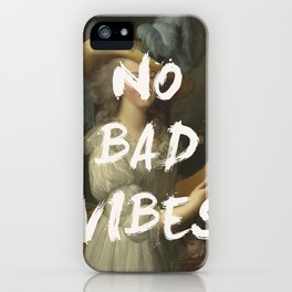 NO BAD VIBES iPhone Case