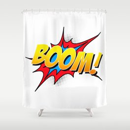 Boom!! Shower Curtain