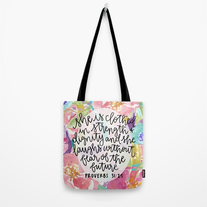 Proverbs 31:25 Floral // Hand Lettering Tote Bag