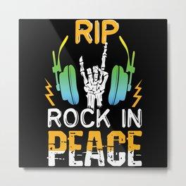 Rock In Peace Metal Print