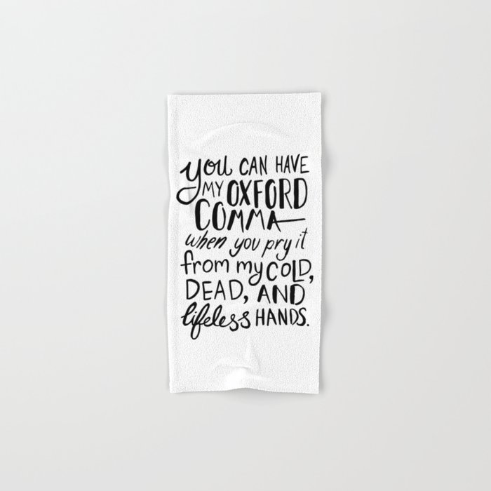 My Beloved Oxford Comma - Black Lettering Hand & Bath Towel