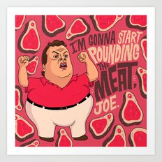 Chris Christie is going to start pounding meat. Art Print
