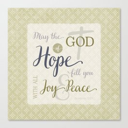 God of Hope Fill You with Joy & Peace Canvas Print