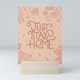 Just Stay Home Mini Art Print