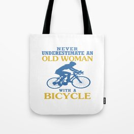 OLD WOMAN WITH A BICYCLE Tote Bag