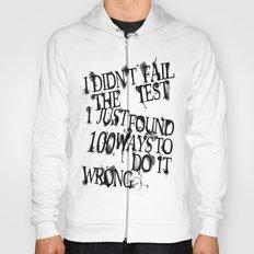 I Did Not Fail (ver. 2) Hoody